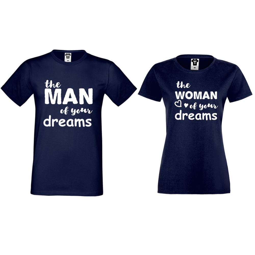 Majice za parove The man/The woman of your dreams