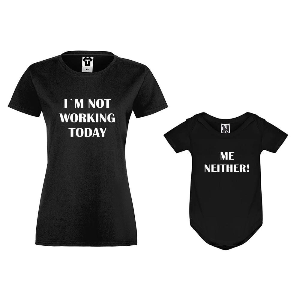 Set u crnoj ili bijeloj boji - ženska majica i dječji body Not Working today, Me Neither