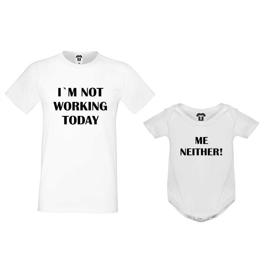 Set u crnoj ili bijeloj boji - muška majica i dječji body Not Working today, Me Neither